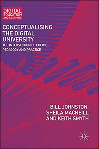 "Image of front cover of the book ""Conceptualising the Digital University - The intersection of policy, pedagogy and practice"""
